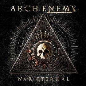 """""""War Eternal"""" (Single) by Arch Enemy"""