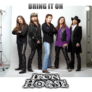 """Bring It On"" by IronHorse"
