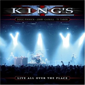 """""""Live All Over The Place"""" by King's X"""