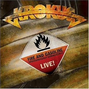 """Fire and Gasoline – Live"" by Krokus"