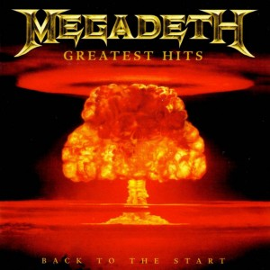 """""""Greatest Hits: Back To The Start"""" by Megadeth"""