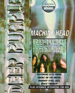 """Classic Albums: Machine Head"" by Deep Purple"