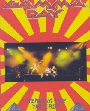 """""""Heading For The East"""" [DVD] by Gamma Ray"""