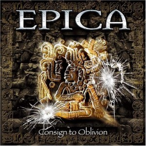 """Consign To Oblivion"" by Epica"