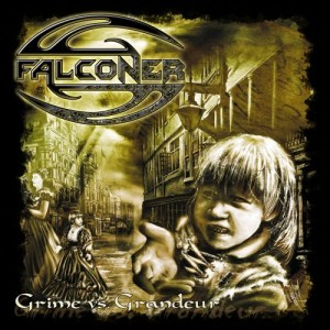 """Grime Vs Grandeur"" by Falconer"