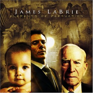 """Elements Of Persuasion"" by James LaBrie"