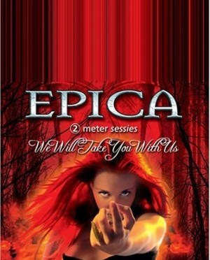 """""""We Will Take You With Us"""" (DVD) by Epica"""