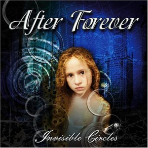 """""""Invisible Circles"""" by After Forever"""