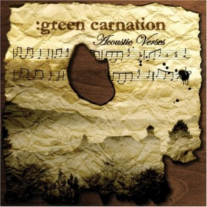 """""""Acoustic Verses"""" by Green Carnation"""