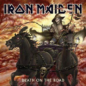 """""""Death On The Road"""" by Iron Maiden"""