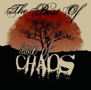 """""""The Best Of Taste Of Chaos"""" by Various Artists"""