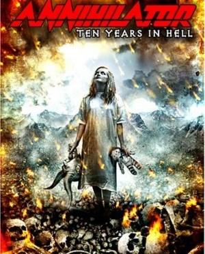 """""""Ten Years In Hell"""" by Annihilator"""