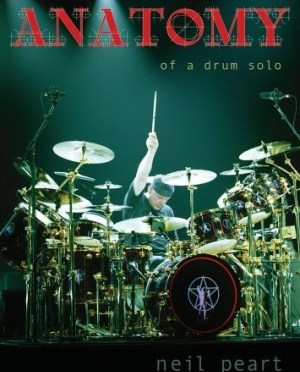 """Anatomy Of A Drum Solo"" by Neil Peart (Rush)"
