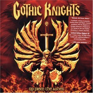 """Up From The Ashes"" by Gothic Knights"