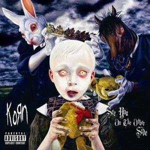 """See You On The Other Side"" by Korn"