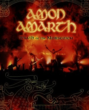 """Wrath Of The Norsemen"" by Amon Amarth"