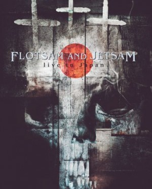 """Live In Japan"" by Flotsam and Jetsam"