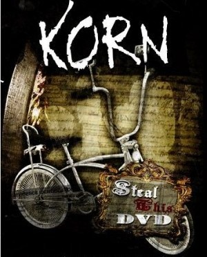 """Steal This DVD"" by Korn"