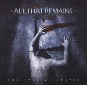 """""""The Fall Of Ideals"""" by All That Remains"""