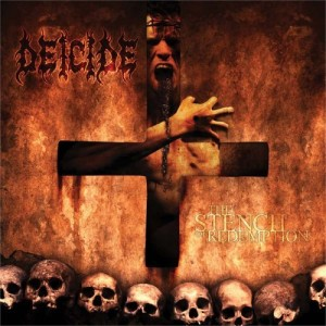 """""""The Stench Of Redemption"""" by Deicide"""