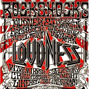 """Rockshocks"" by Loudness"