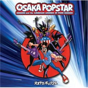 """""""Osaka Popstar & The American Legends Of Punk"""" by Osaka Popstar"""
