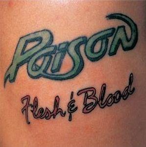 """Flesh & Blood"" (remaster) by Poison"