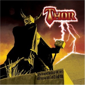"""Devastation Of Musculation"" by Thor"