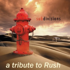 """Subdivisions: A Tribute To Rush"" by Various Artists"