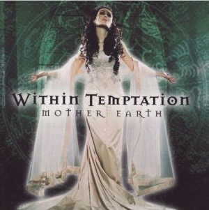 """Mother Earth"" (remaster) by Within Temptation"