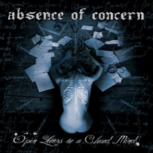 """""""Open Letters To A Closed Mind"""" by Absence Of Concern"""
