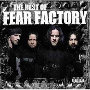 """""""The Best Of Fear Factory"""" by Fear Factory"""
