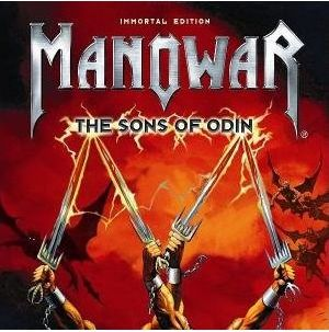 """The Sons Of Odin"" by Manowar"
