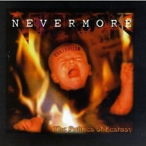 """""""The Politics Of Ecstasy"""" (remaster) by Nevermore"""