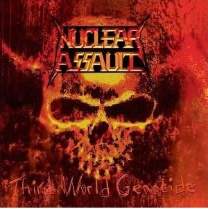 """""""Third World Genocide"""" by Nuclear Assault"""