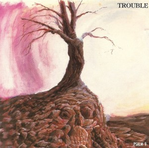 """""""Psalm 9"""" (remaster) by Trouble"""