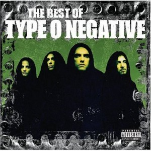 """The Best Of Type O Negative"" by Type O Negative"