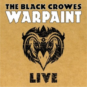 """""""Warpaint Live"""" by The Black Crowes"""