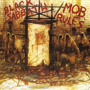 """Mob Rules"" (remaster) by Black Sabbath"