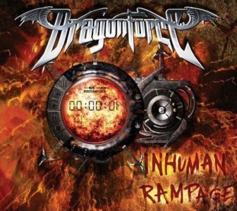 """""""Inhuman Rampage"""" (Special Edition) by Dragonforce"""