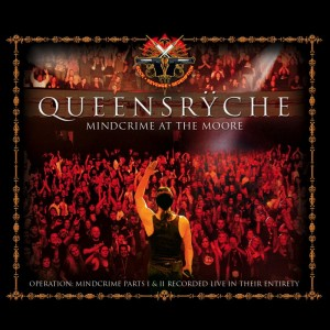 """""""Mindcrime At The Moore"""" by Queensryche"""