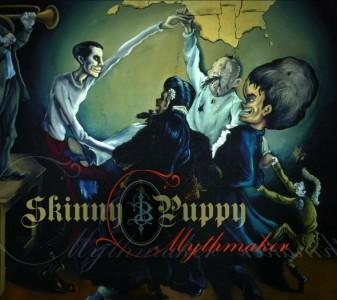 """""""Mythmaker"""" by Skinny Puppy"""