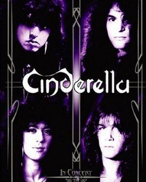 """In Concert"" by Cinderella"