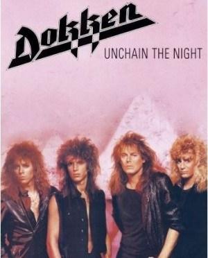 """Unchain The Night"" by Dokken"