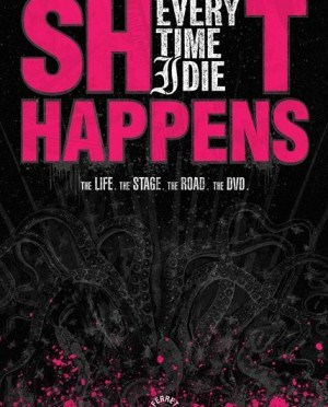 """Shit Happens"" by Every Time I Die"