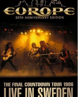 """The Final Countdown Tour: Live In Sweden 1986"" – 20th Anniversary by Europe"