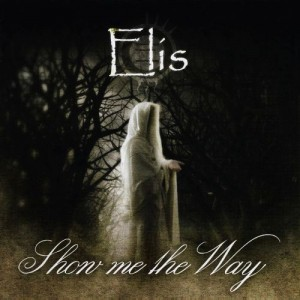 """Show Me The Way"" by Elis"