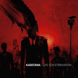"""Live Consternation"" by Katatonia"