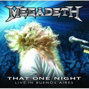 """That One Night: Live In Buenos Aires"" by Megadeth"