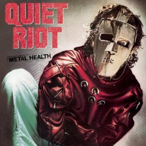 """Metal Health"" (remaster) by Quiet Riot"
